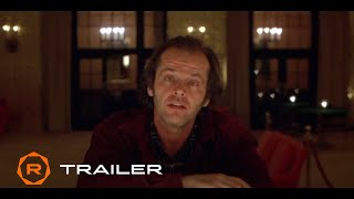 The Shining (1980) 40th Anniversary Official Trailer (2020) - Regal Theatres HD