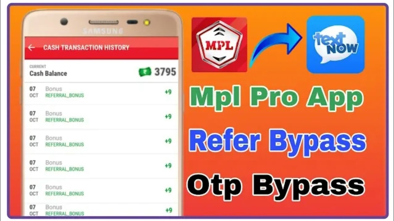 Mpl Pro App Otp Bypass || Unlimited Refer Use Text Now App [ Live Proof ]