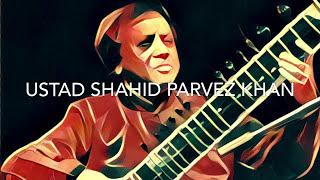 Raag Charukeshi - Ustad Shahid Parvez Khan