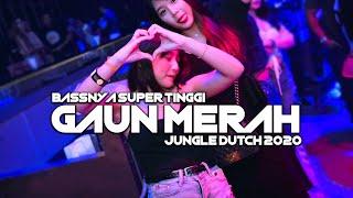 BASSNYA SUPER TINGGI !! DJ JUNGLE DUTCH FULL BASS TERBARU 2020 (GAUN MERAH - SONIA)