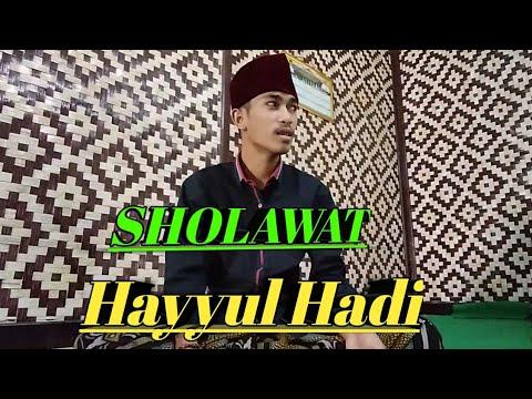 Sholawat Hayyul Hadi Hidayatul Adqiya