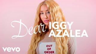 Iggy Azalea - Dear Iggy Azalea