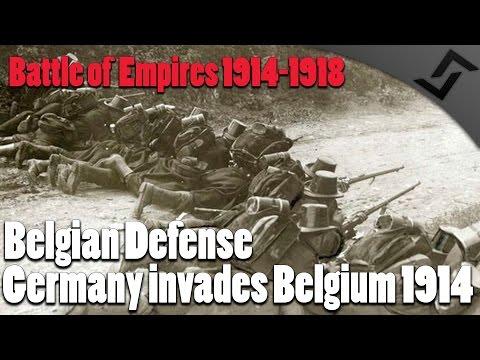 Belgian 1914 Defense - Battle of Empires: 1914-1918 - German invasion of Belgium in WW1