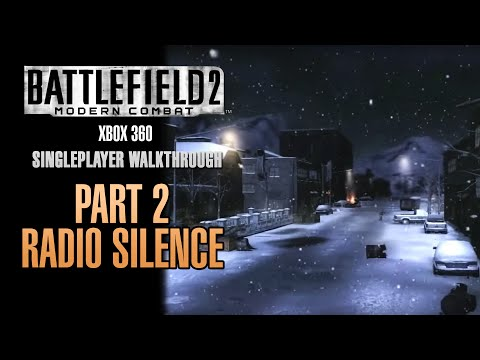 Battlefield 2: Modern Combat Walkthrough (Xbox 360) - Part 2 - Radio Silence