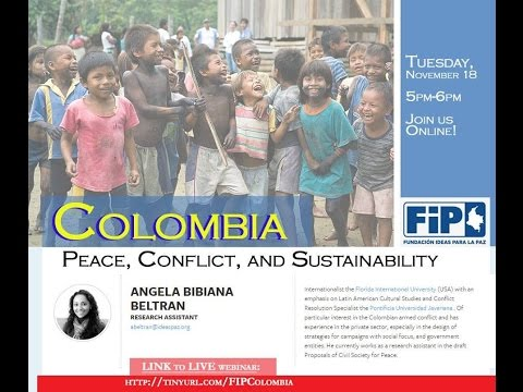 Colombia: Peace, Conflict, and Sustainability