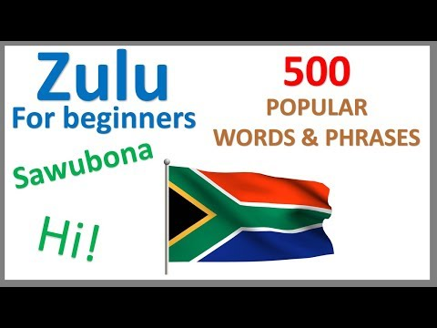 Zulu for Beginners | 500 Popular Words & Phrases