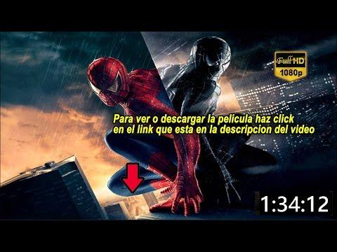 El hombre araña 3 pelicula completa en español latino