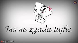 Tujhe sochta hoon main love romantic Status sad romantic love 😍.