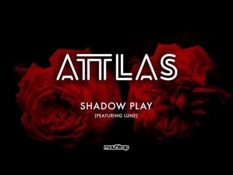 ATTLAS feat. Lune - Shadow Play