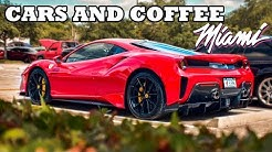 Cars and Coffee Miami - | Imports | Muscle | Exotics |