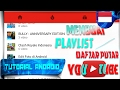 - Cara Membuat PlayList / Daftar Putar di Channel Youtube | Tutorial Android #83
