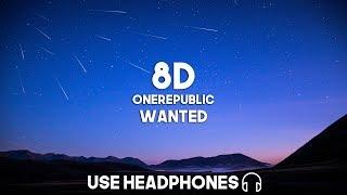 OneRepublic - Wanted (8D Audio)