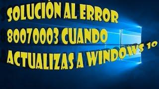 Error 0X80070003 En Windows 10