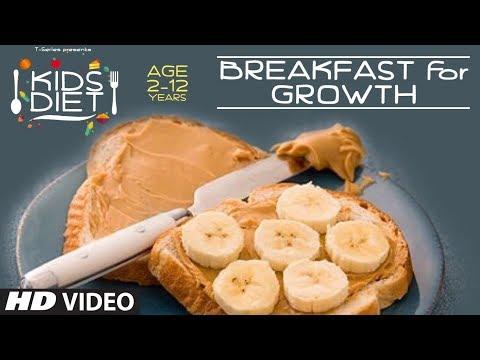 BREAKFAST for GROWTH - Kids Diet Program by Guru Mann    Kids Breakfast