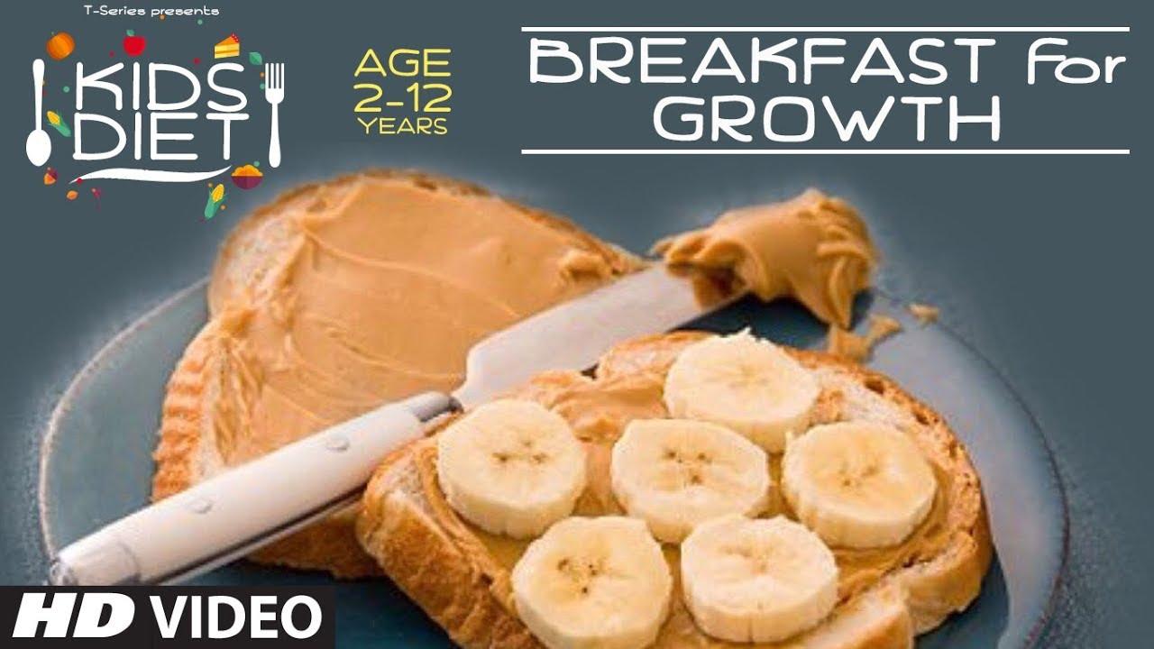 BREAKFAST for GROWTH - Kids Diet Program by Guru Mann || Kids Breakfast