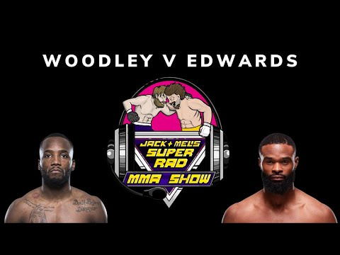 Early thoughts on Tyron Woodley vs Leon Edwards (UFC London)