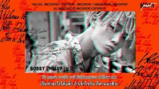 Video [Thai-Sub] BOBBY - 꽐라(HOLUP!) By iMatchPoint download MP3, 3GP, MP4, WEBM, AVI, FLV Juni 2018