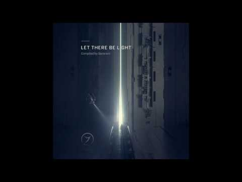 Let There Be Light [Full Compilation]