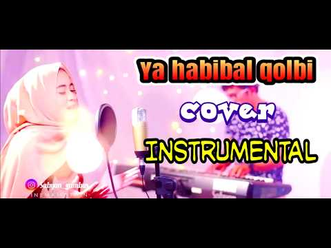 Ya Habibal Qolbi - Instrumental