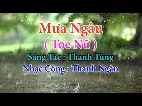 Mưa Ngâu ( Toe Nữ ) - Karaoke Nhạc Sống Thanh Ngân