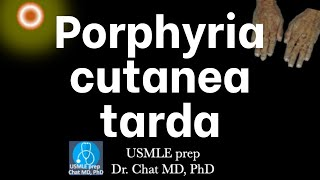 Porphyria Cutanea Tarda, Pathophysiology 【USMLE, Biochemistry】