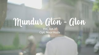 Download lagu MUNDUR ALON ALON - KARAOKE (NO VOKAL) by ILUX ID