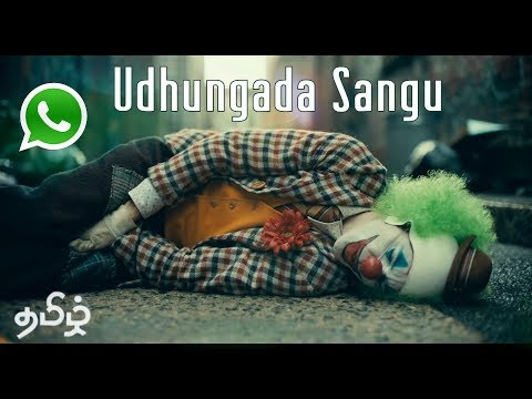 Udhungada Sangu Song Joker Ft    Pain -Tamil Whatsapp Status