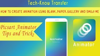 Picsart animator  tutorial #2 -How to create animation using blank,paper,gallery and emoji me