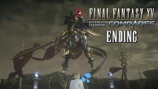 FINAL BOSS & ENDING... PIÚ O MENO - Final Fantasy XV Comrades [Wui Play]