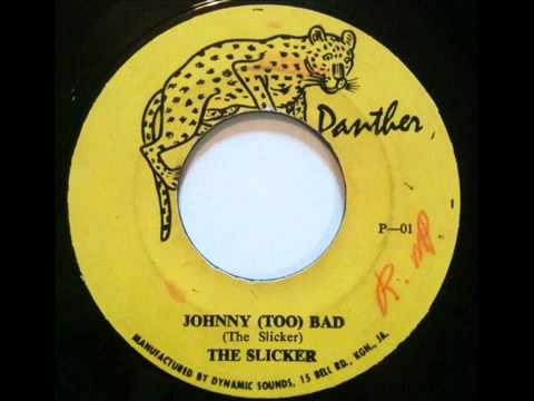 The Slickers - Johnny Too Bad, 1970