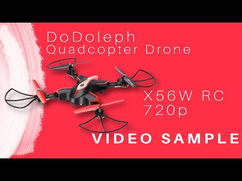 VIDEO SAMPLE Quadcopter Drone Video 1080p X56W RC DoDoleph