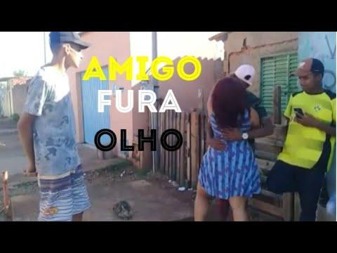 AMIGO FURA OLHO