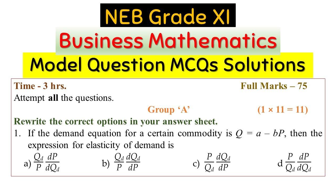 Class 11 Business Mathematics Model Question Solutions (Group A)