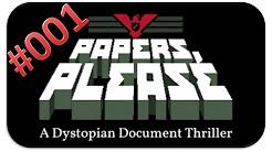 Let's Play Papers Please - [deutsch/german]