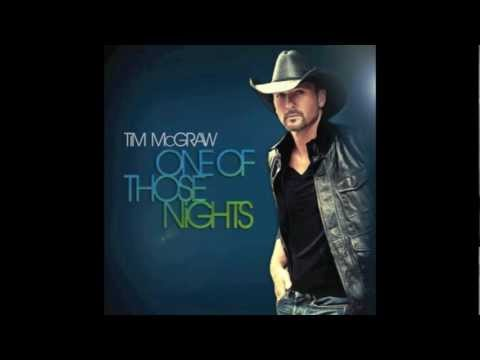 Tim McGraw - One of Those Nights [HQ]