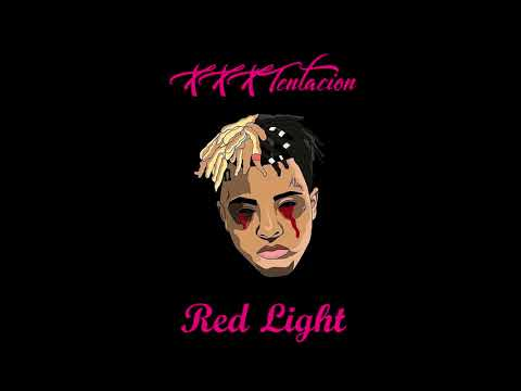 XXXTENTACION - RED LIGHT (NEW) (LEAKED)
