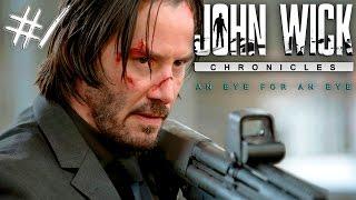 I AM JOHN WICK!  John Wick Chronicles #1 (HTC Vive VR Gameplay)