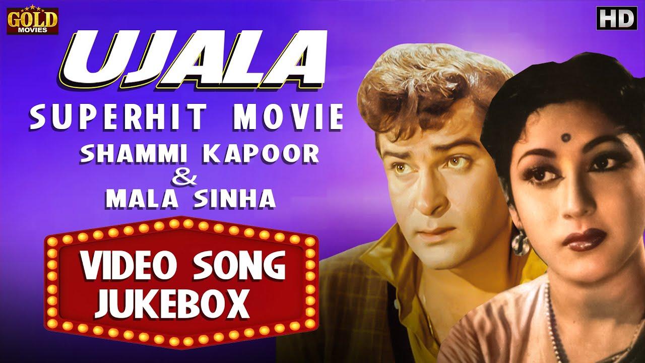 Download Shammi Kapoor, Mala Sinha, Raaj Kumar, Video Songs Jukebox - Hindi Old  Songs - Ujala