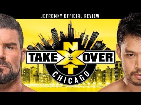 WWE NXT Takeover Chicago 5/20/17 Review Results & Reactions