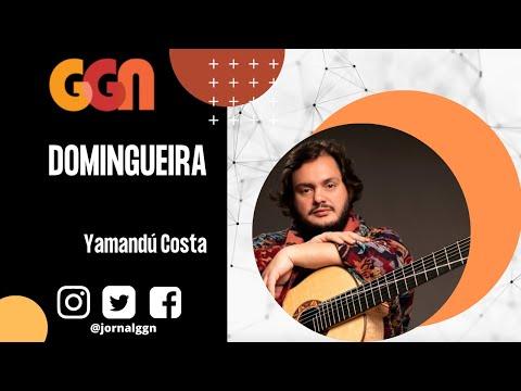 Domingueira GGN: Yamandú Costa