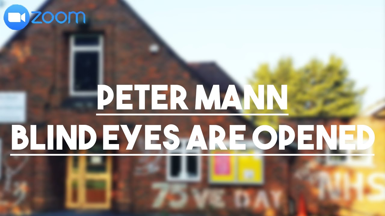 Peter Mann | Blind Eyes Are Opened