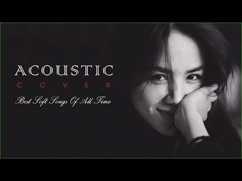 acoustic-soft-songs-|-best-soft-hits-|-throwback-soft-songs-&-new-soft-pop-music
