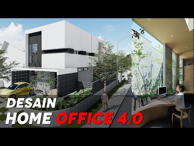 DESAIN HOME OFFICE 4.0