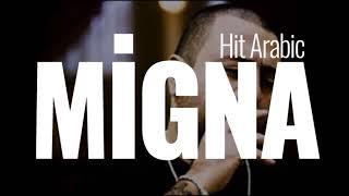 Migana  hit  arabic