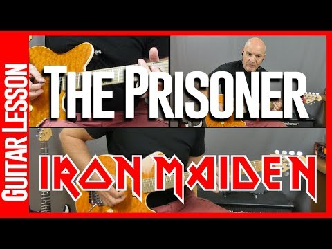 The Prisoner By Iron Maiden - Guitar Lesson