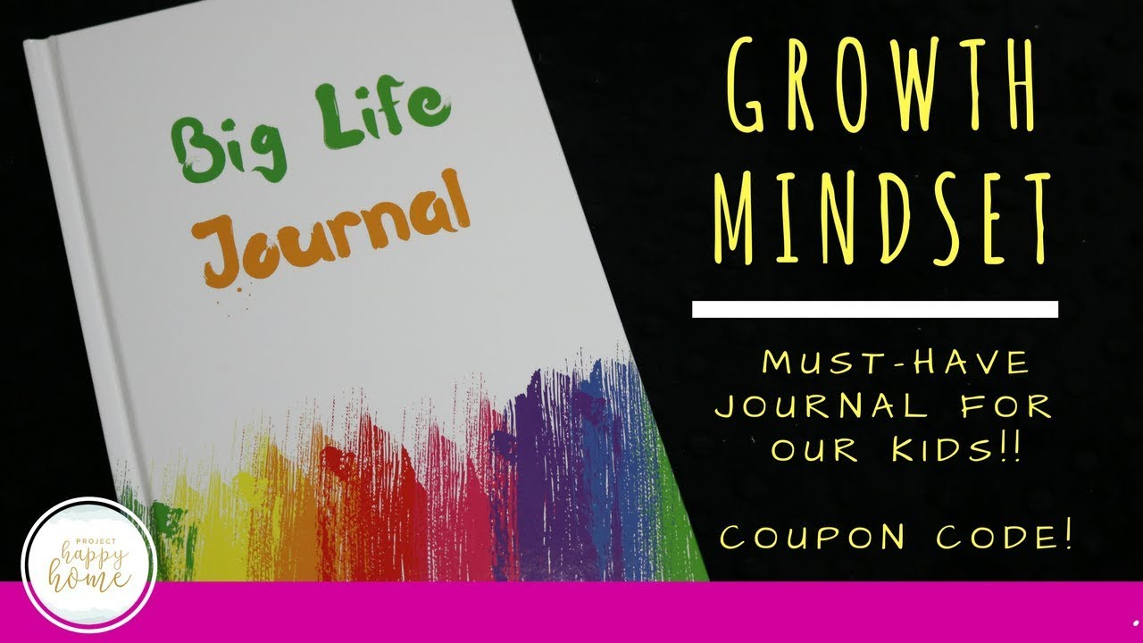 0dd51fee BIG LIFE JOURNAL Review || Growth Mindset for Kids || Aug 2017