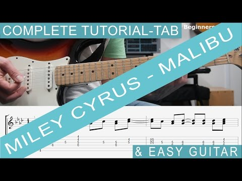 Miley Cyrus, Malibu - TAB, Guitar Lesson, COMPLETE Tutorial, also Easy Chords