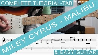 Miley Cyrus, Malibu - TAB, Guitar Lesson, COMPLETE Tutorial, also Easy Chords