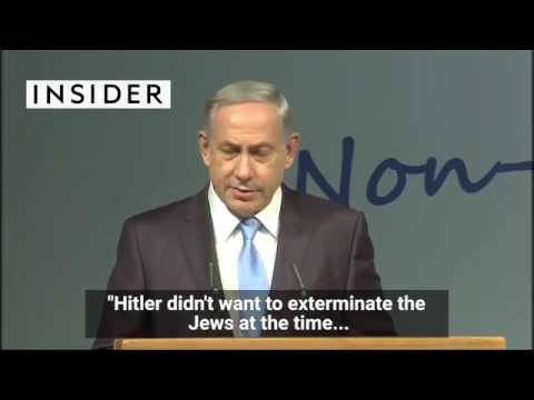 Netanyahu says Hitler didn't want to kill the Jews, but a Muslim convinced him to do it