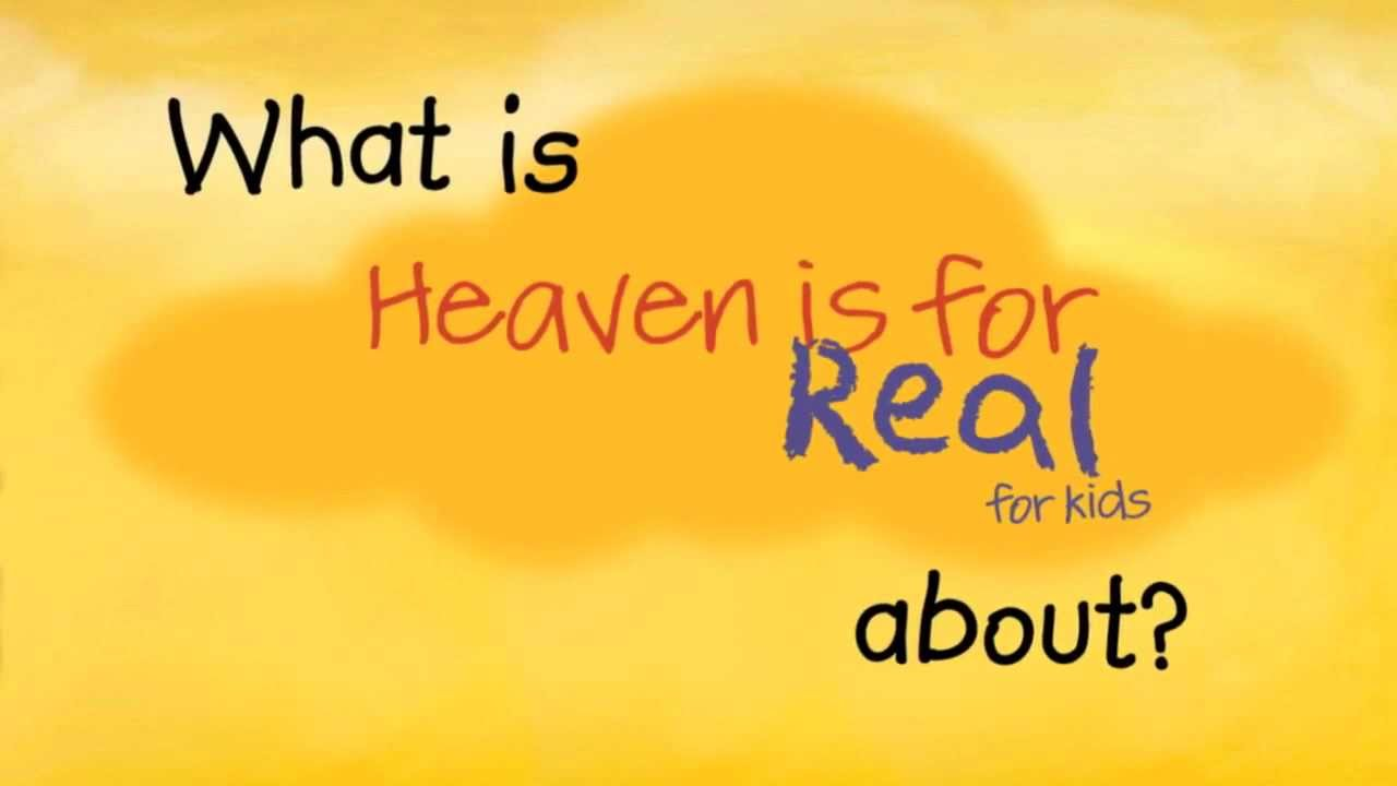 Heaven is for Real for...
